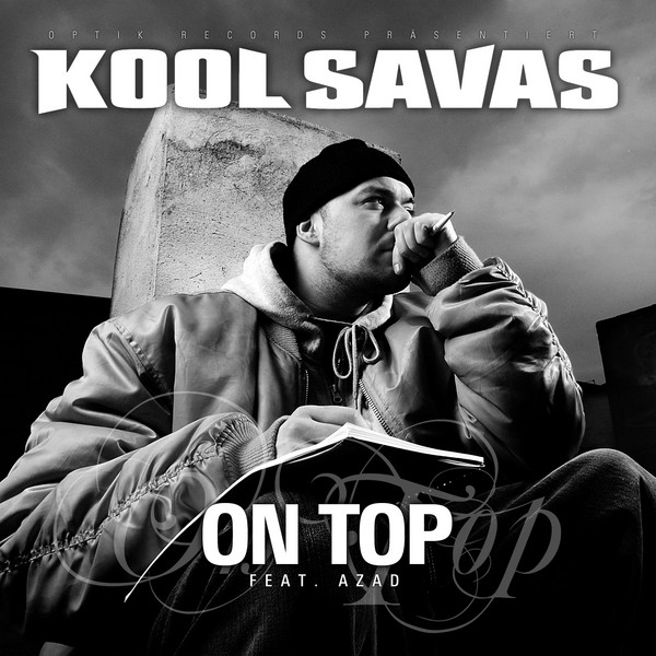 Kool Savage - On Top feat. Azad